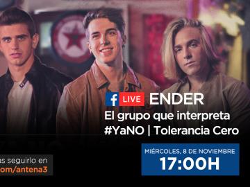 Facebook Live con ENDER, el grupo que interpreta #YaNO