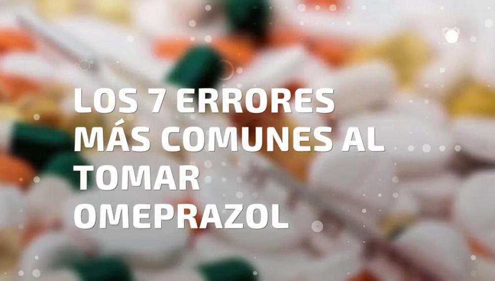 Los 7 errores que más se cometen en el uso del omeprazol