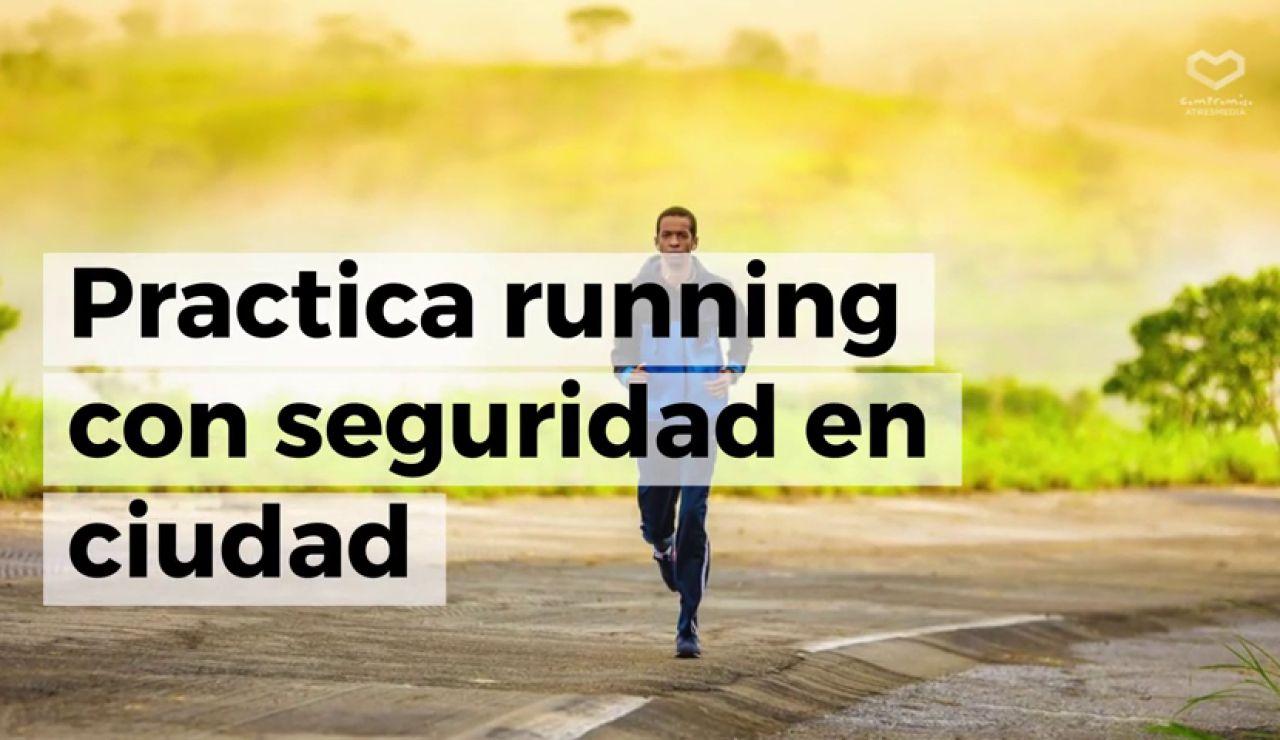 Cinco consejos para practicar running de forma segura en ciudad