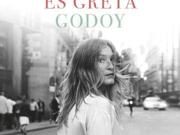 'Mi nombre es Greta Godoy'