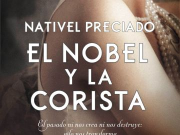 'El Nobel y la corista' de Nativel Preciado