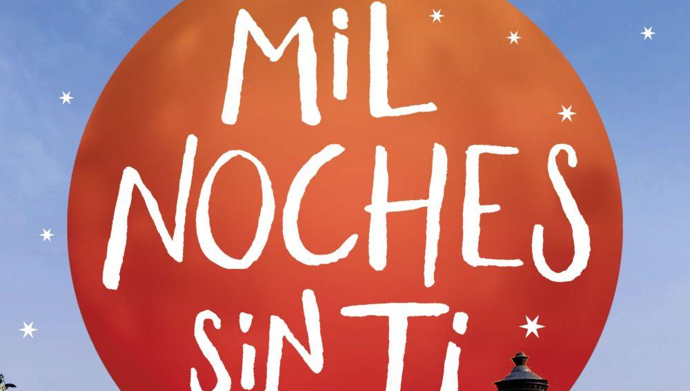 Portada libro 'Mil Noches Sin Ti'
