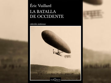 'La batalla de occidente' de Éric Vuillard