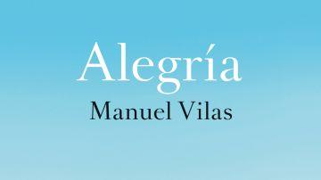 Portada de 'Alegría', de Manuel Vilas