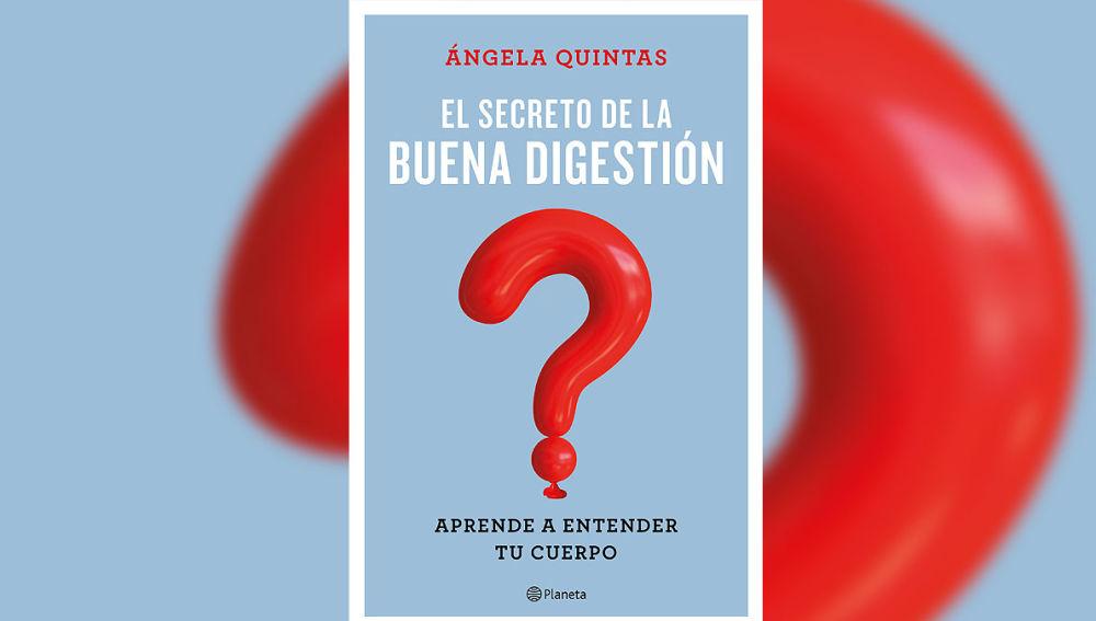 El secreto de la buena digestión de Ángela Quintas