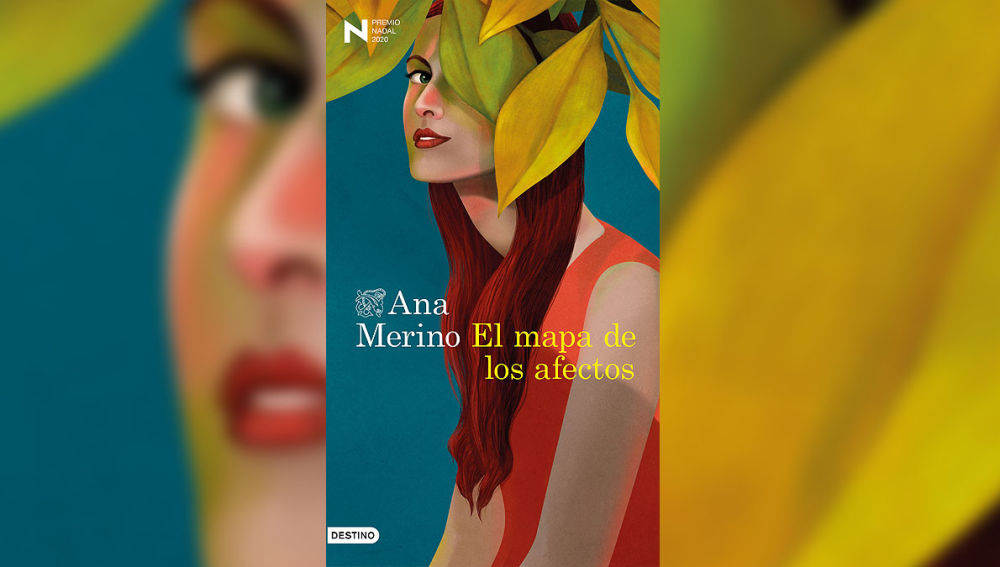 'El mapa de los afectos' de Ana Merino