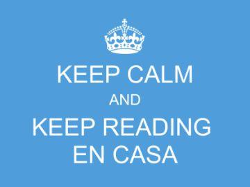 Keep calm and keep reading en casa
