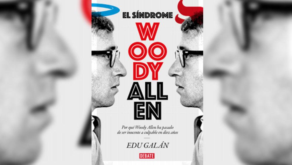 'El síndrome de Woody Allen' de Edu Galán