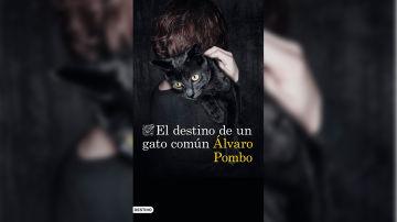 Portada del libro de Álvaro Pombo 'El destino de un gato común'