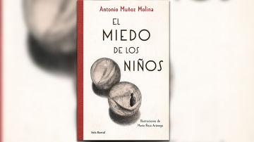 El miedo de los niños de Antonio Muñoz Molina
