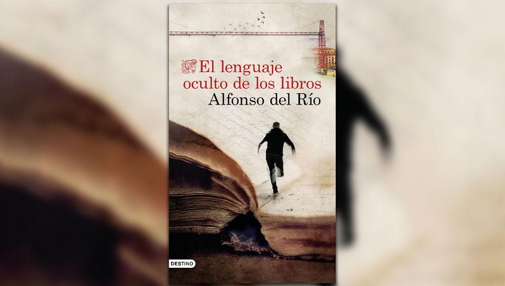 'El lenguaje oculto de los libros' de Alfonso del Río