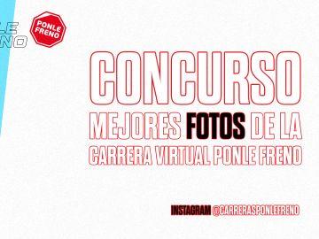 Concurso  mejores fotos Carrera Virtual Ponle Freno