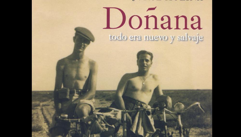 Doñana. Todo era nuevo y salvaje