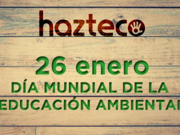 Se celebra el Día Mundial de la Educación Ambiental,  con el medio ambiente como asignatura pendiente