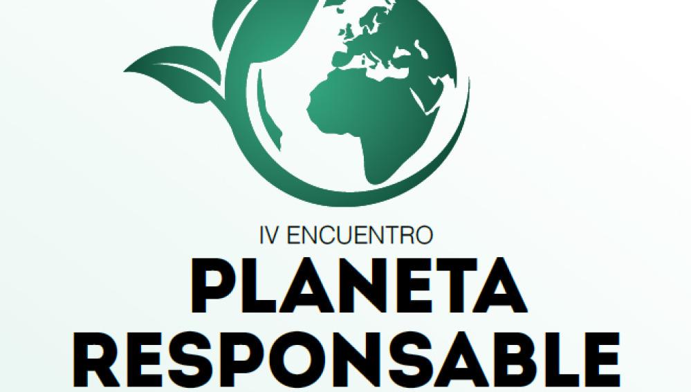 IV encuentro Planeta Responsable