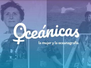 """El proyecto """"Oceánicas: la mujer y la oceanografía"""" ."""