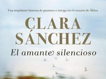 El amante silencioso, de Clara Sánchez