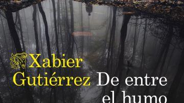 'De entre el humo', la nueva novela de Xabier Gutiérrez