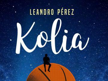 'Kolia', la nueva novela de Leandro Pérez