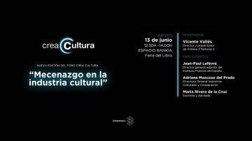 Crea Cultura celebra su próximo foro 'Mecenazgo en la industria cultural'