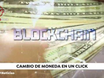 'Blockchain', la tecnología que permite cambiar moneda en un instante