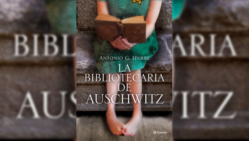 'La bibliotecaria de Auschwitz' de Antonio G. Iturbe