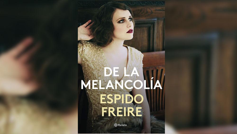 Portada 'De la melancolía'' de Espido Freire