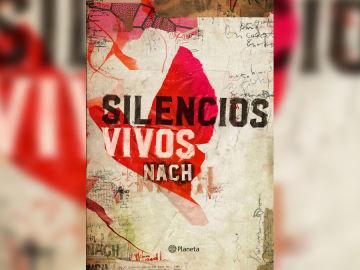 'Silencios Vivos', el nuevo libro de poemas de NACH