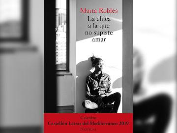 'La chica que no supiste amar' de Marta Robles