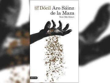 Portada de 'Dócil' de Aro Sáinz de la Maza