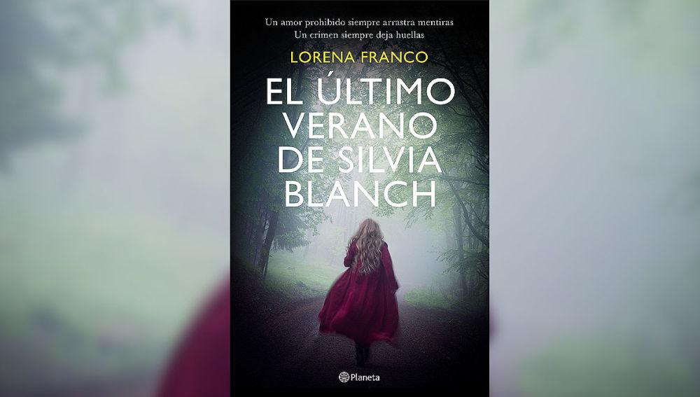 'El último verano de Silvia Blanch' de Lorena Franco