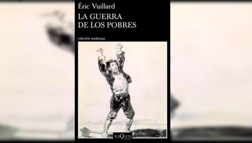'La guerra de los pobres', la nueva novela histórica de Éric Vuillard