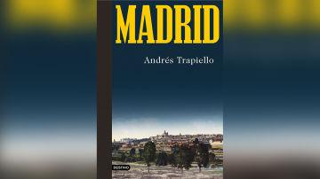 Madrid, de Andrés Trapiello