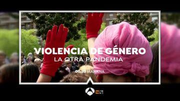 Antena 3 emite el programa especial 'Violencia de género. La otra pandemia'