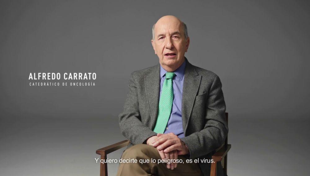 """Alfredo Carrato, catedrático de oncología: """"Lo peligroso es el virus. Vacúnate, por ti y por todos"""""""